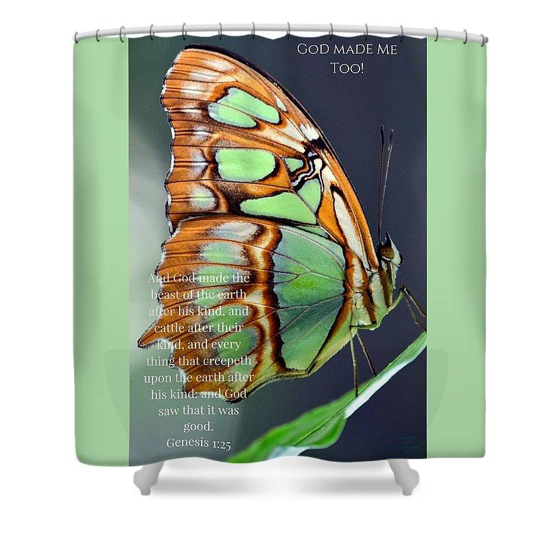 Green Butterfly - God Made Me Too - Shower Curtain - Love the Lord Inc