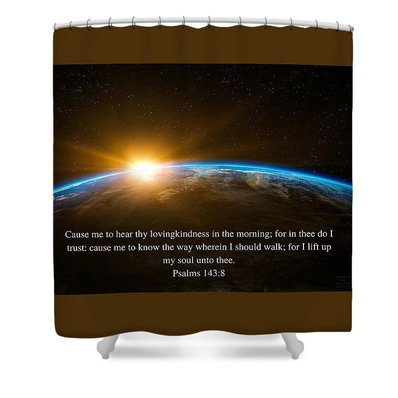 Hear Thy Lovingkindness In The Morning - Shower Curtain - Love the Lord Inc