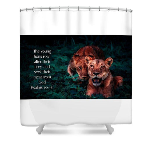 Lions Seek Food From God - Shower Curtain - Love the Lord Inc