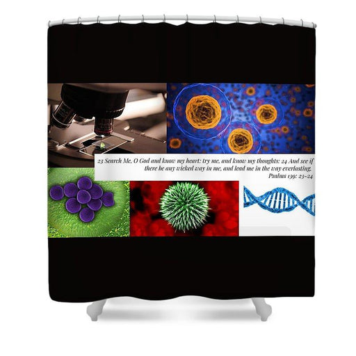 Search Me Oh Lord - Microscope - Shower Curtain - Love the Lord Inc