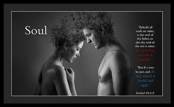 Soul - The Soul That - Framed Print - Love the Lord Inc