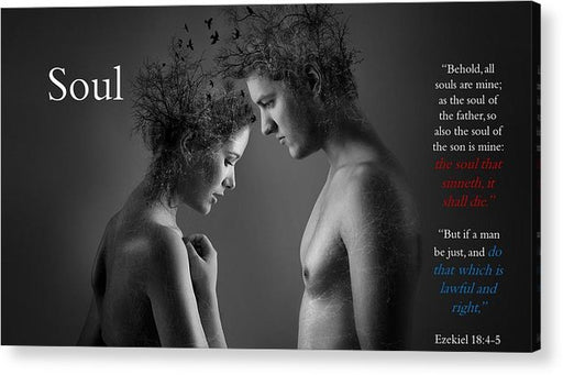 Soul - The Soul That - Acrylic Print - Love the Lord Inc