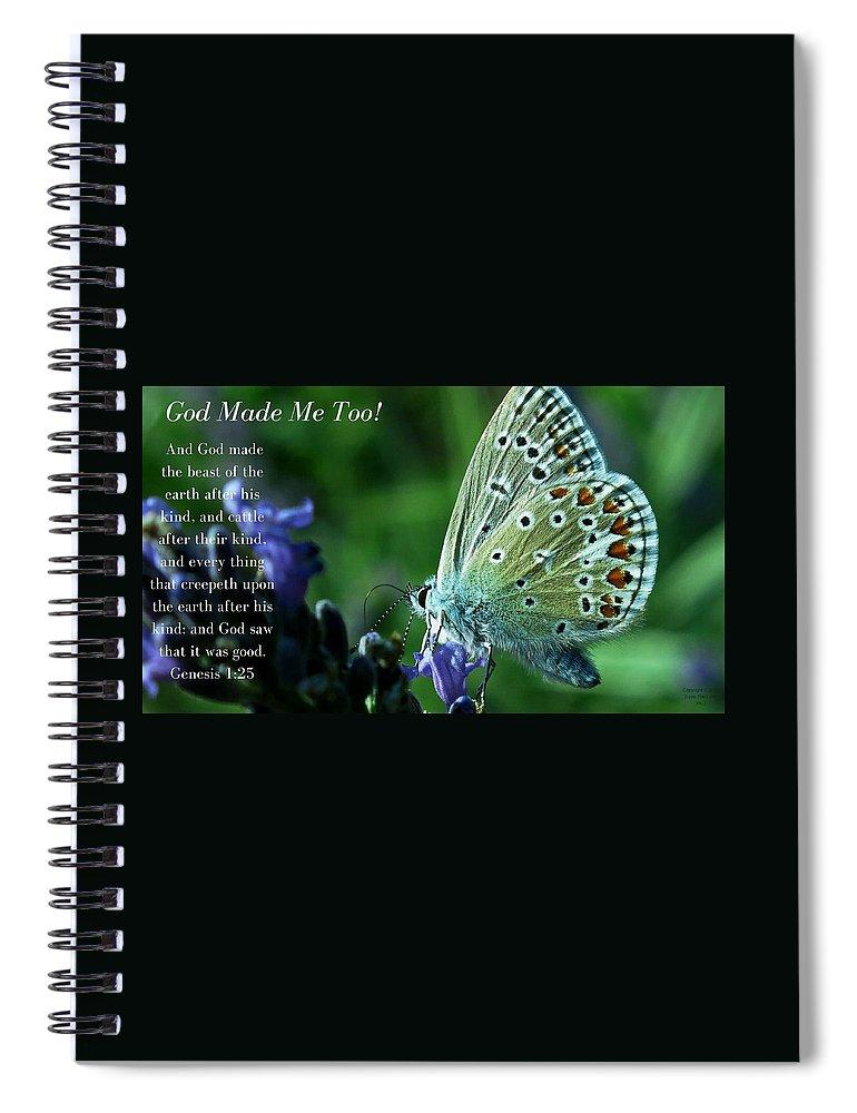 God Made Me Too - Spiral Notebook - Love the Lord Inc
