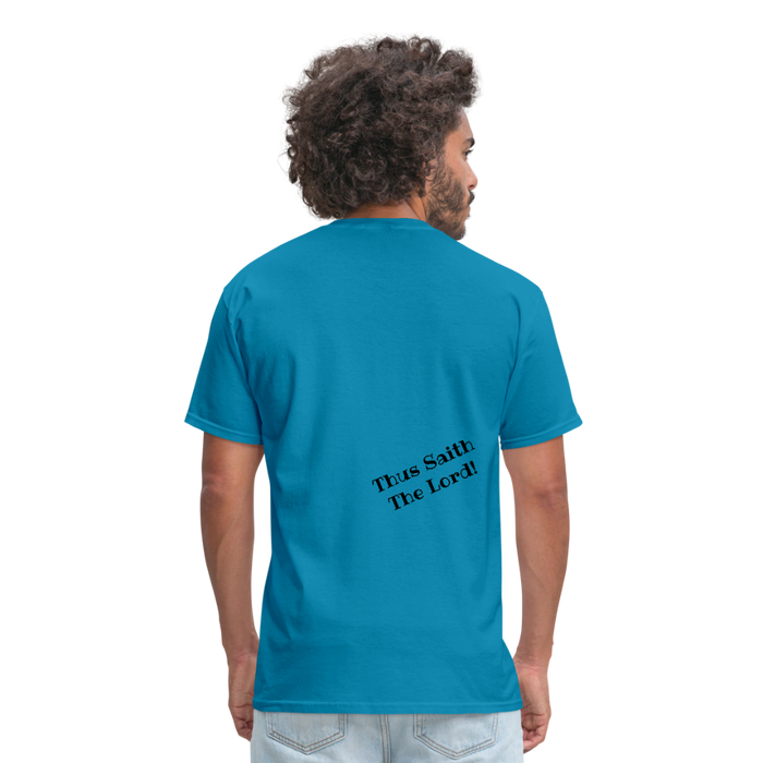 Why? Because God Said So! - Men's T-Shirt - Love the Lord Inc