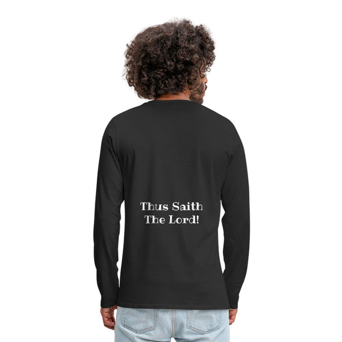 Why? Because God Said So! - Men's Premium Long Sleeve T-Shirt - Love the Lord Inc