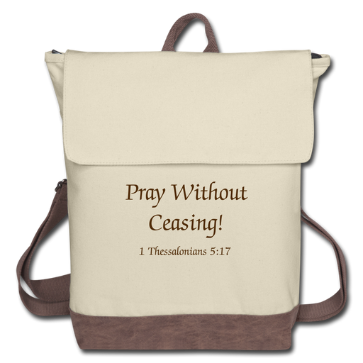 Canvas Backpack - Pray Without Ceasing! - Love the Lord Inc