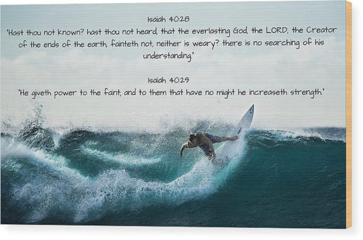 Surfer - He Gives Strength - Wood Print - Love the Lord Inc