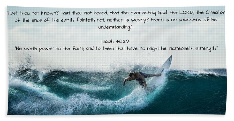 Surfer - He Gives Strength - Bath Towel - Love the Lord Inc