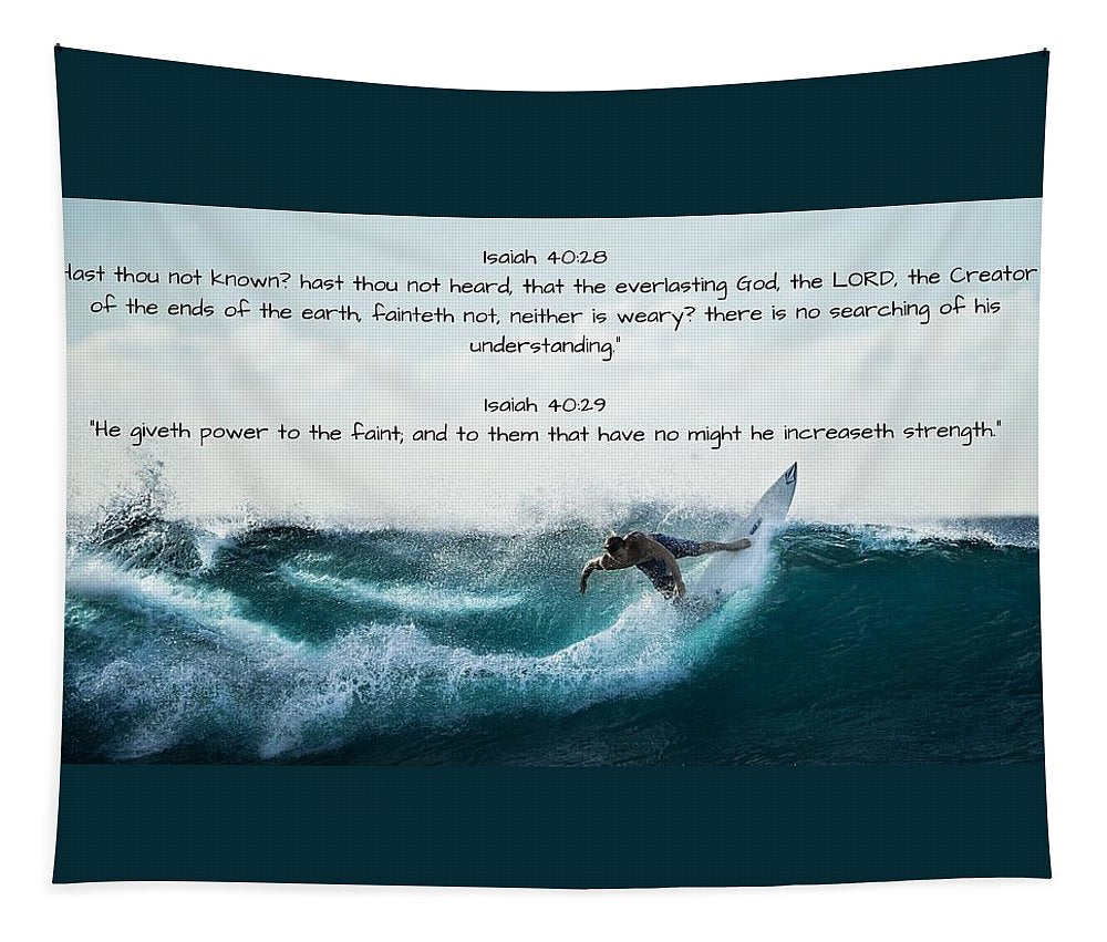 Surfer - He Gives Strength - Tapestry - Love the Lord Inc