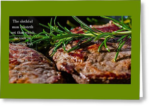 The Diligent and A Great Steak - Greeting Card - Love the Lord Inc