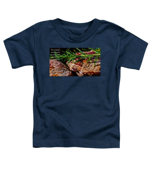 The Diligent and A Great Steak - Toddler T-Shirt - Love the Lord Inc