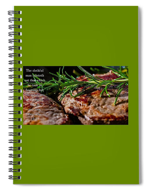 The Diligent and A Great Steak - Spiral Notebook - Love the Lord Inc