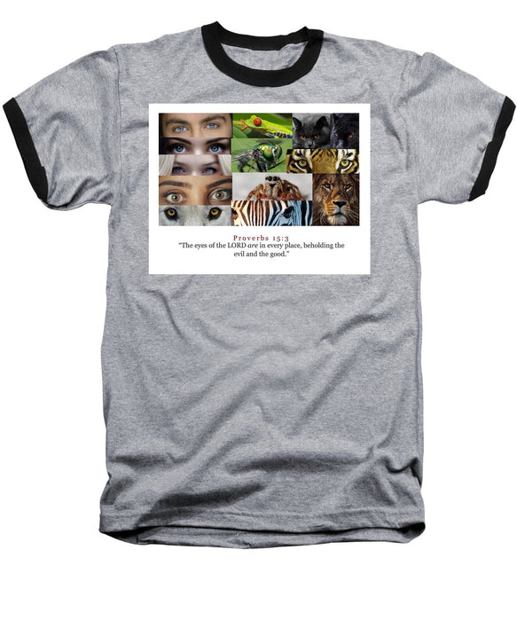 The Eyes of the Lord - Baseball T-Shirt - Love the Lord Inc