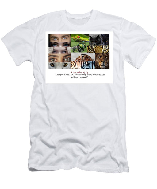The Eyes of the Lord - T-Shirt - Love the Lord Inc
