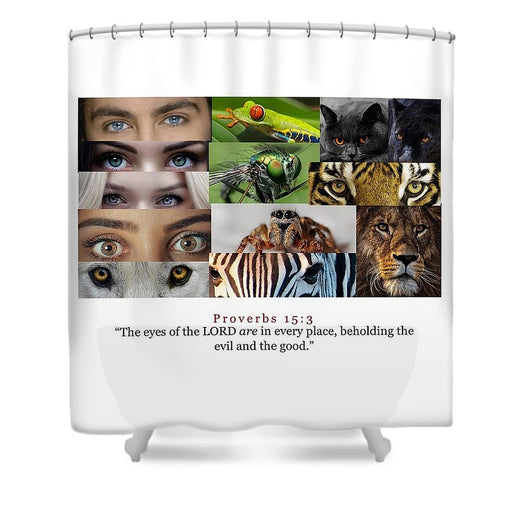 The Eyes of the Lord - Shower Curtain - Love the Lord Inc