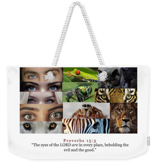 The Eyes of the Lord - Weekender Tote Bag - Love the Lord Inc