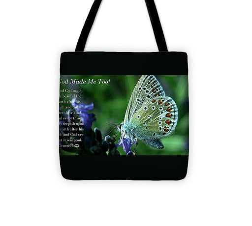 God Made Me Too - Tote Bag - Love the Lord Inc