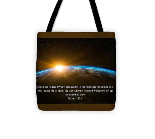 Hear Thy Lovingkindness In The Morning - Tote Bag - Love the Lord Inc