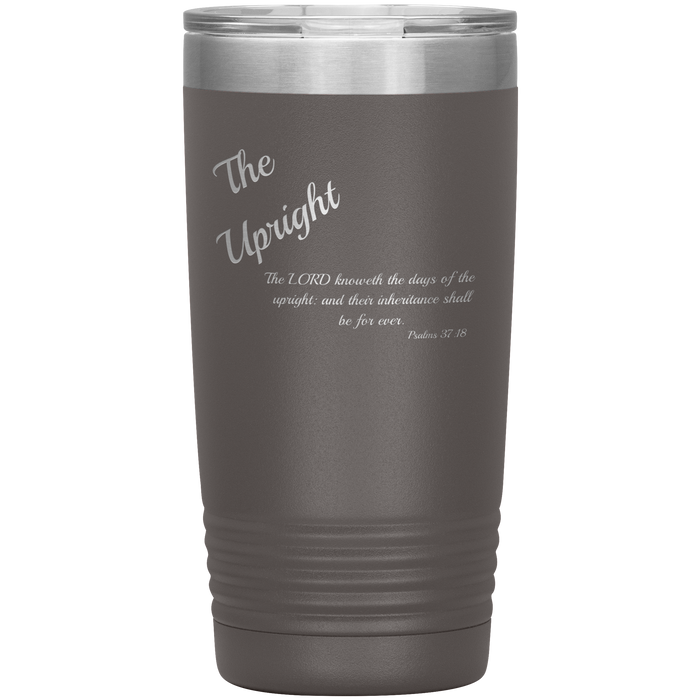 The Upright - Tumbler 20oz (Various Colors) - Love the Lord Inc