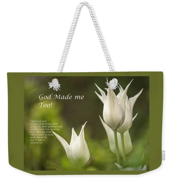 Tulips_God Made Me - Weekender Tote Bag - Love the Lord Inc