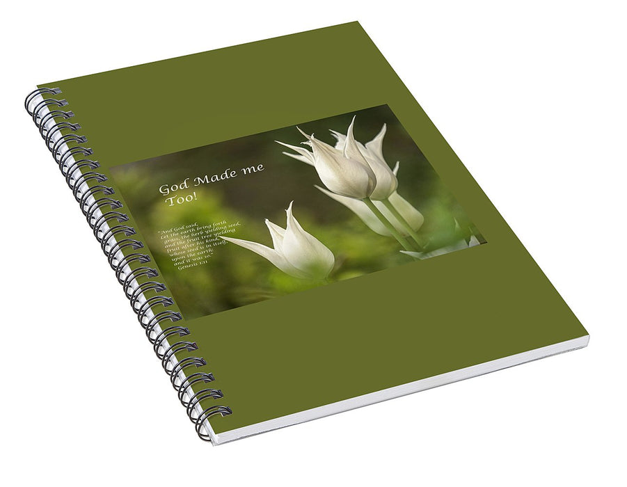Tulips_God Made Me - Spiral Notebook - Love the Lord Inc