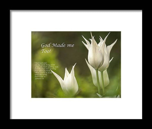 Tulips_God Made Me - Framed Print - Love the Lord Inc