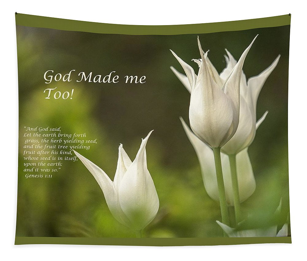 Tulips_God Made Me - Tapestry - Love the Lord Inc