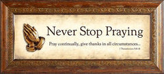 Wall Art - Wall Art - Never Stop Praying