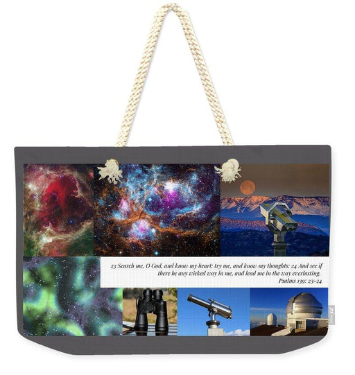 Search Me Oh Lord - Telescope - Weekender Tote Bag - Love the Lord Inc
