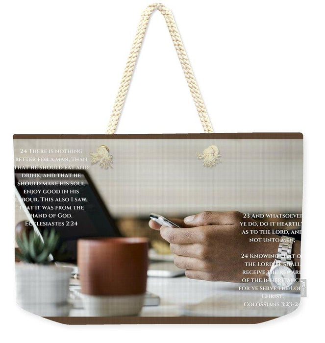 Work, God And Christ - Weekender Tote Bag - Love the Lord Inc