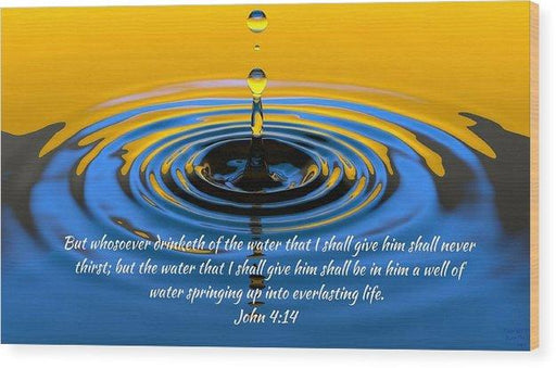 Everlasting Water Of Life  - Wood Print - Love the Lord Inc