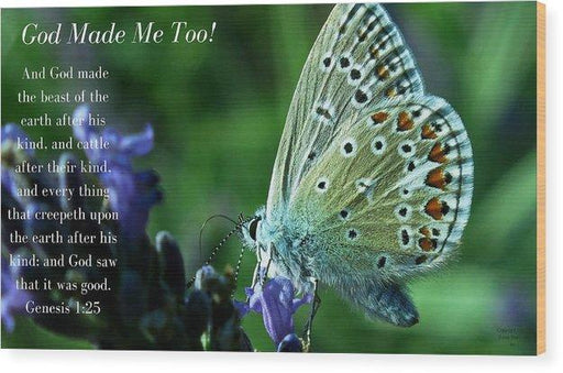 God Made Me Too - Wood Print - Love the Lord Inc
