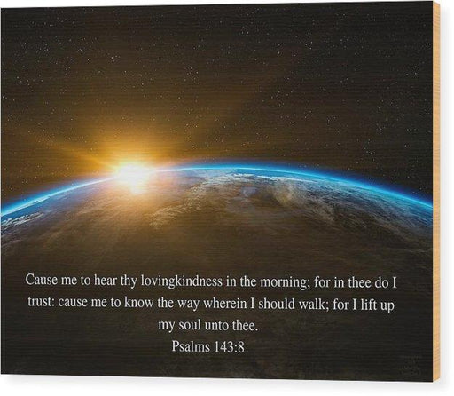 Hear Thy Lovingkindness In The Morning - Wood Print - Love the Lord Inc