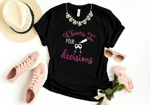 Pour Decisions Ladies T-Shirt-Sua Sponte Design-Sua Sponte Design LLC