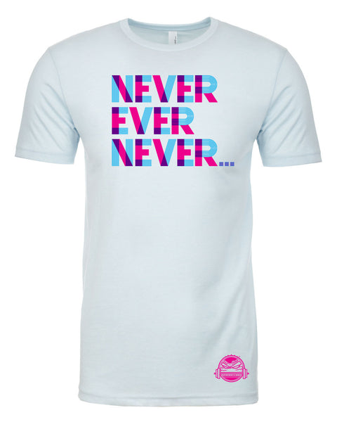 Never Ever Never Tee (Ice Blue)
