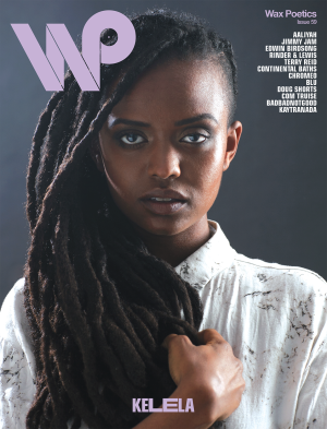 Wax Poetics Issue 59: Aaliyah / Kelela
