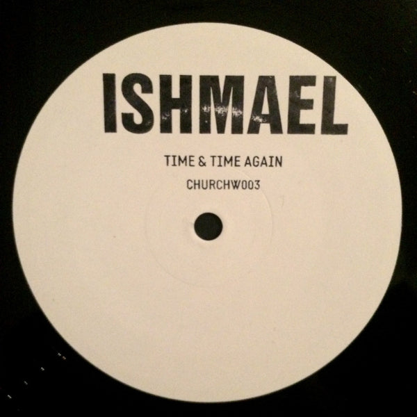 Ishmael - Time & Time Again
