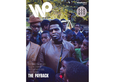 Wax Poetics Issue 61: James Brown / Curtis Mayfield