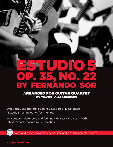 Guitar Quartets: Estudio 5 Op. 35, No. 22 by Fernando Sor