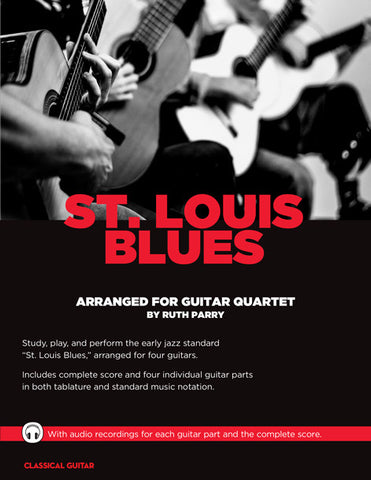 Guitar Quartets: St. Louis Blues