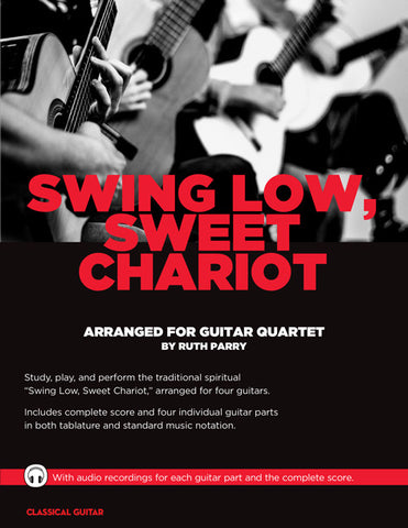 Guitar Quartets: Swing Low, Sweet Chariot
