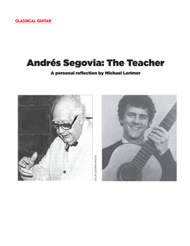Andrés Segovia:  The Teacher