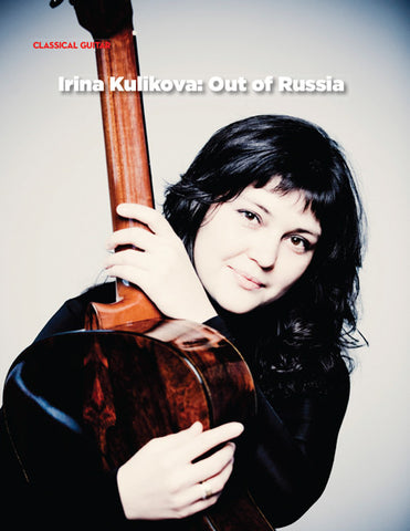 Irina Kulikova:  Out of Russia