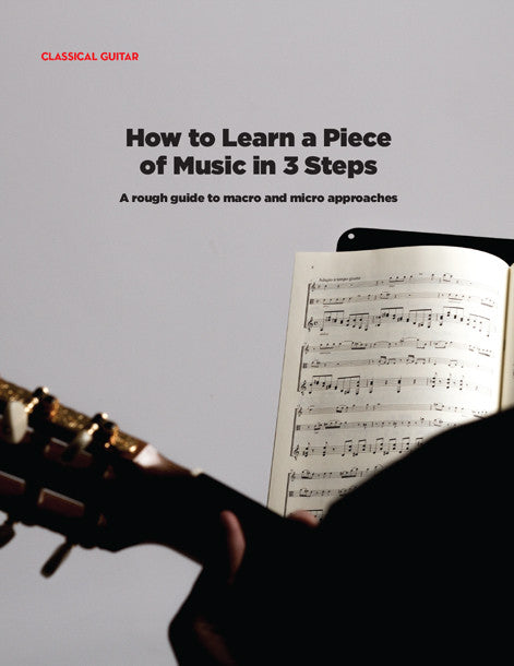 How to Learn a Piece of Music in 3 Steps