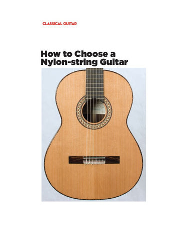 Be a Better Classical Guitarist: How to Choose a Nylon-string Guitar
