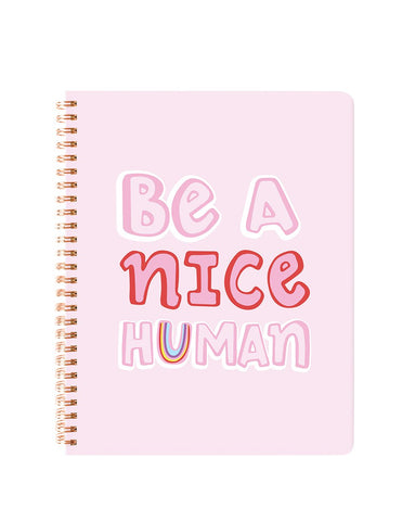 Be A Nice Human Notebook L