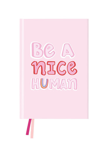 Be A Nice Human Notebook