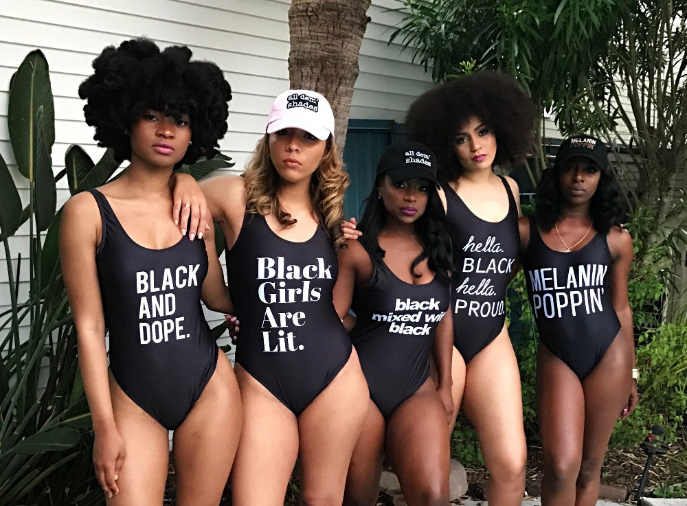3d89f328e8ef5 New collection say it and wear it Black Girls Are Lit. Swimwear ...