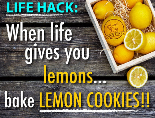 When life gives you lemons, bake lemon cookies