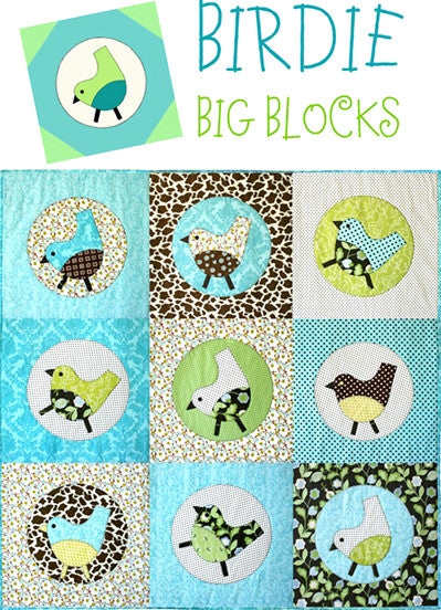 Birdie Big Blocks Applique - downloadable PDF pattern